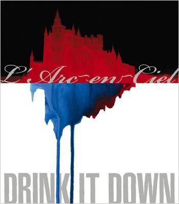 L'arc en ciel - Drink it down